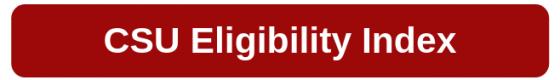CSU Eligibility Index