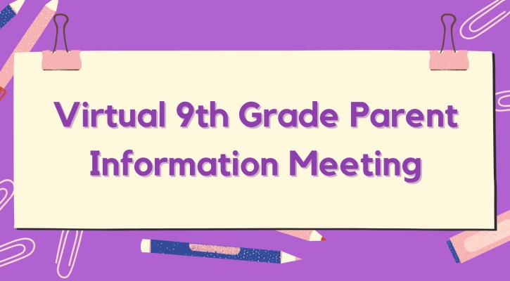 9th Grade Parent Info Meeting