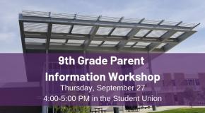9th Grade Parent Information Workshop