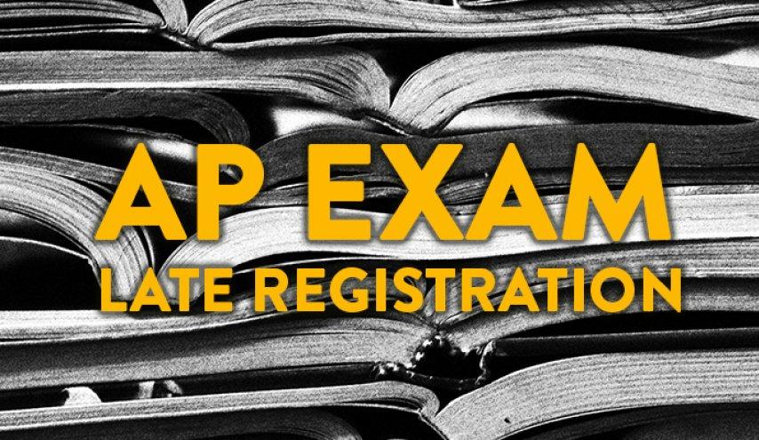 Late AP Exam Registration
