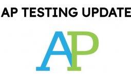 AP Testing Updates