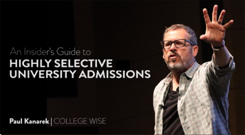 An Insider's Guide to Highly Selective University Admissions