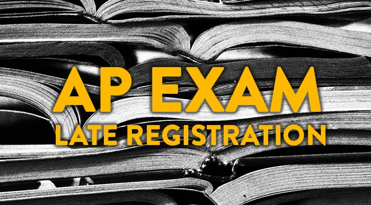Late AP Exam Registration